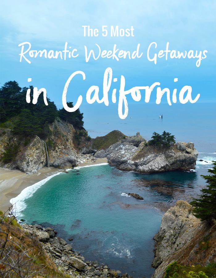 The 5 most romantic weekend getaways in california for Where is a nice romantic weekend getaway