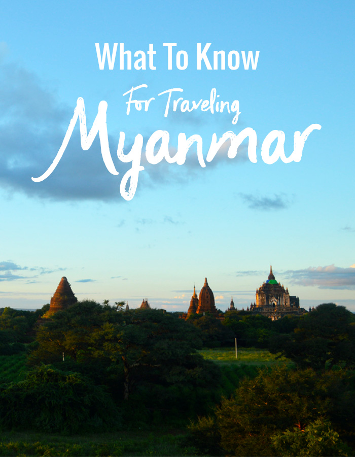 What to know for traveling Myanmar