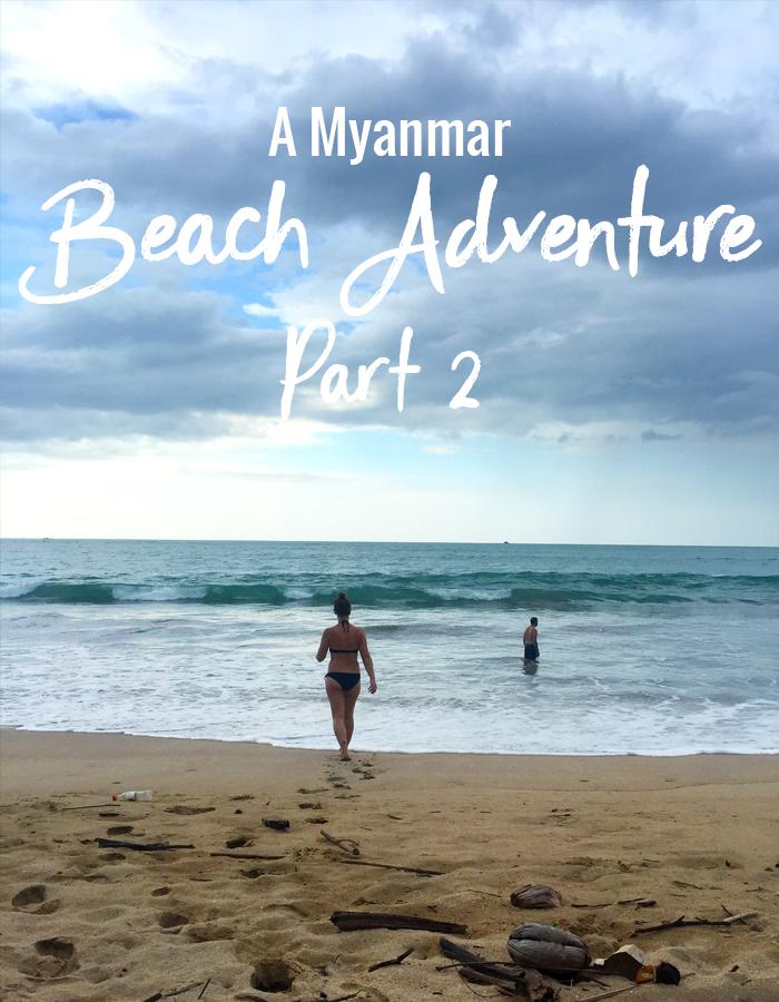 A Myanmar Beach Adventure