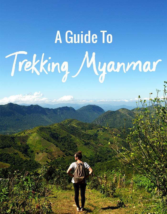 A Guide to Trekking Myanmar