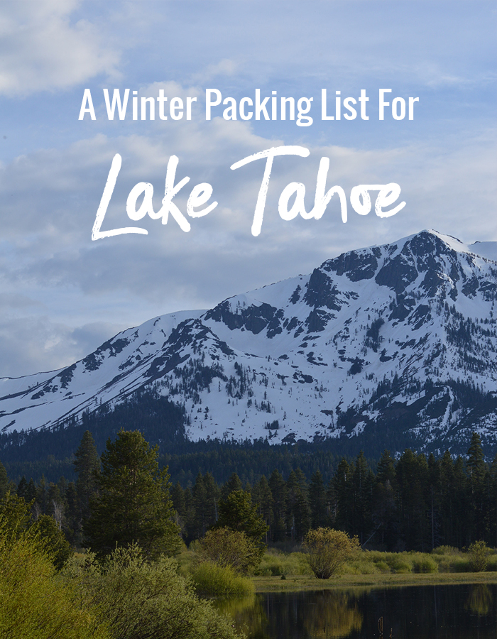 a winter packing list for Lake Tahoe