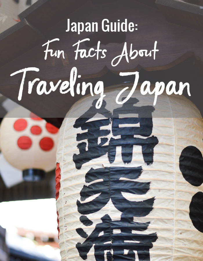 Japan Guide: Fun Facts About Traveling Japan