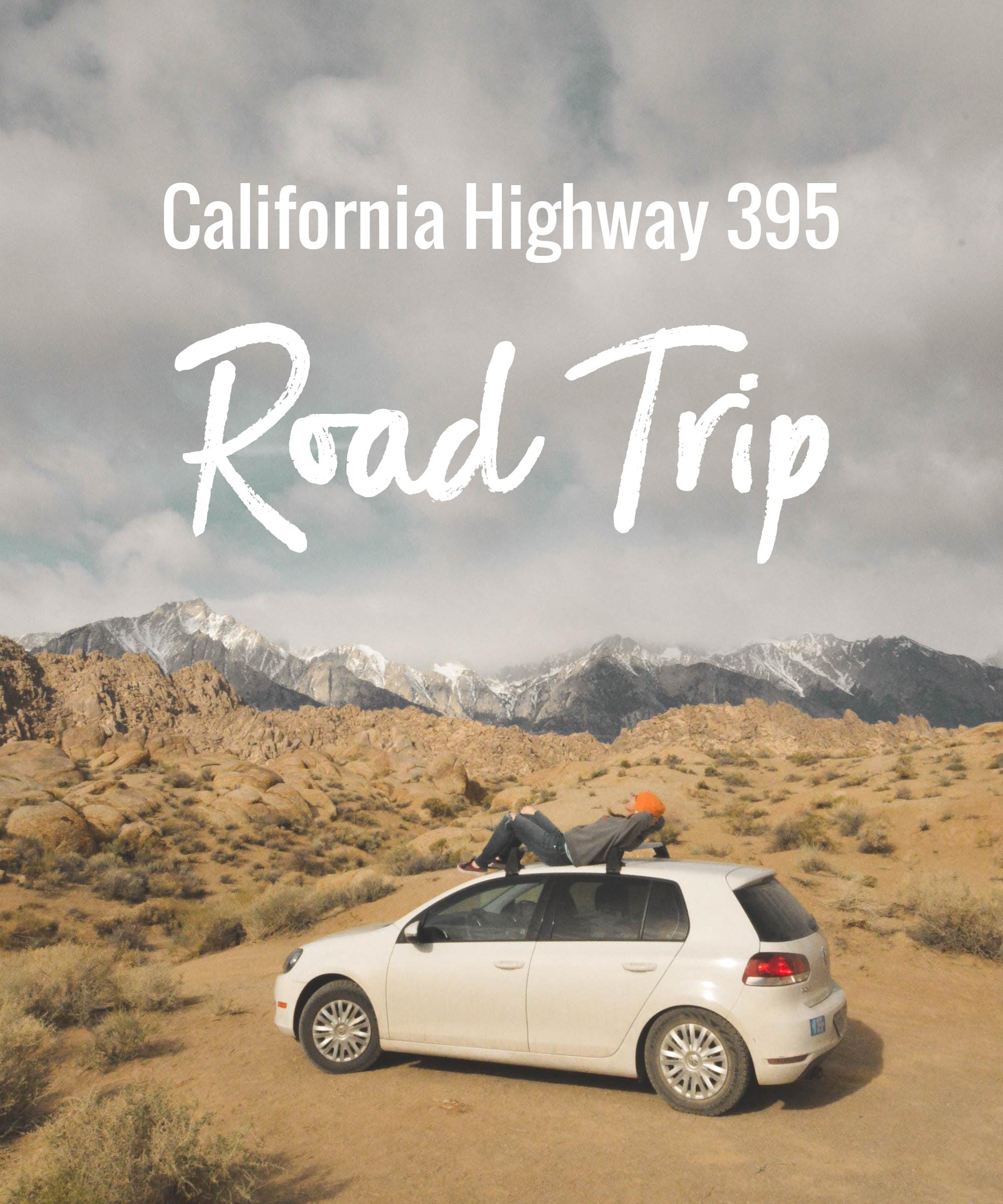 California Highway 395 Road Trip