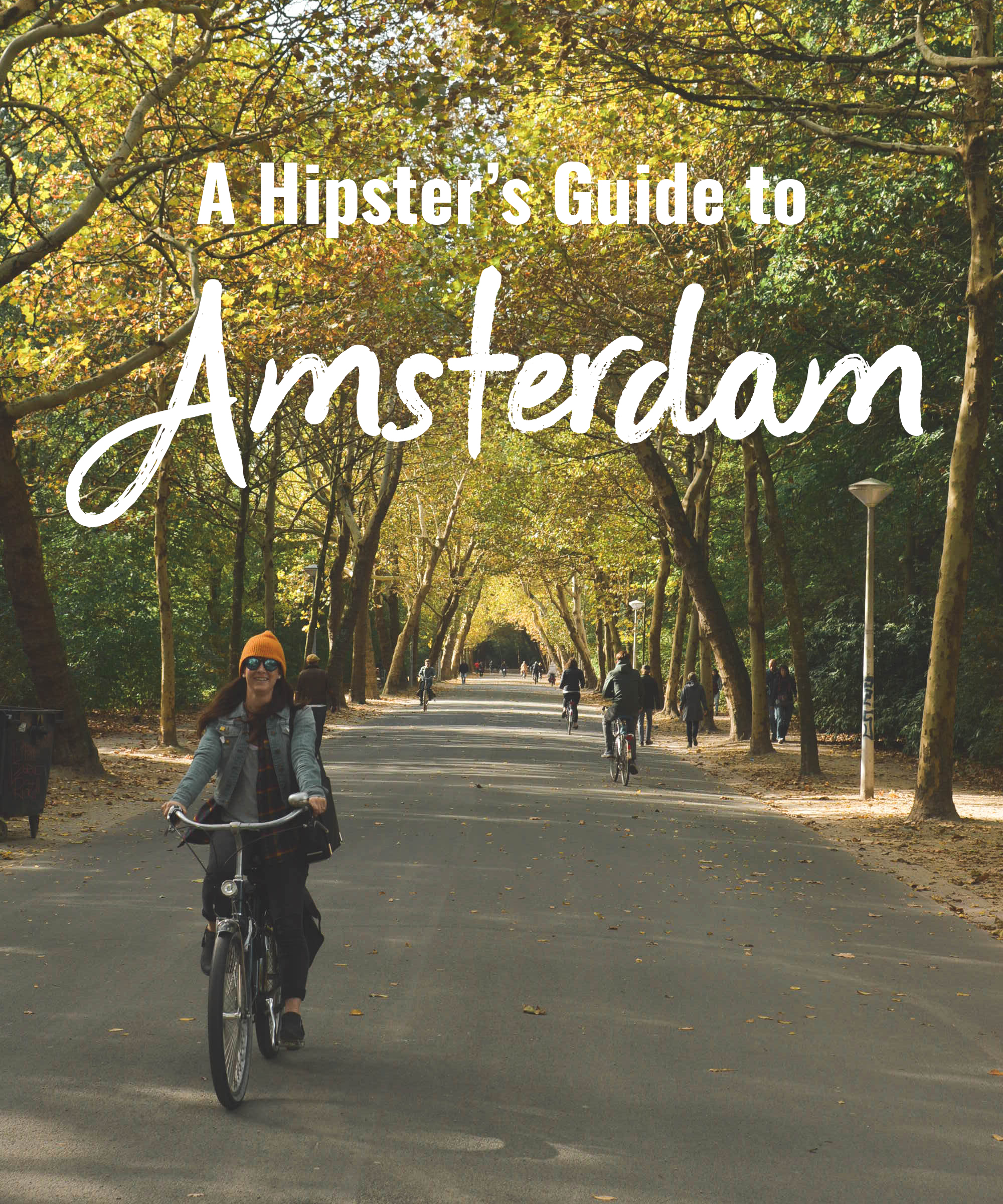 A Hipster's Guide to Amsterdam