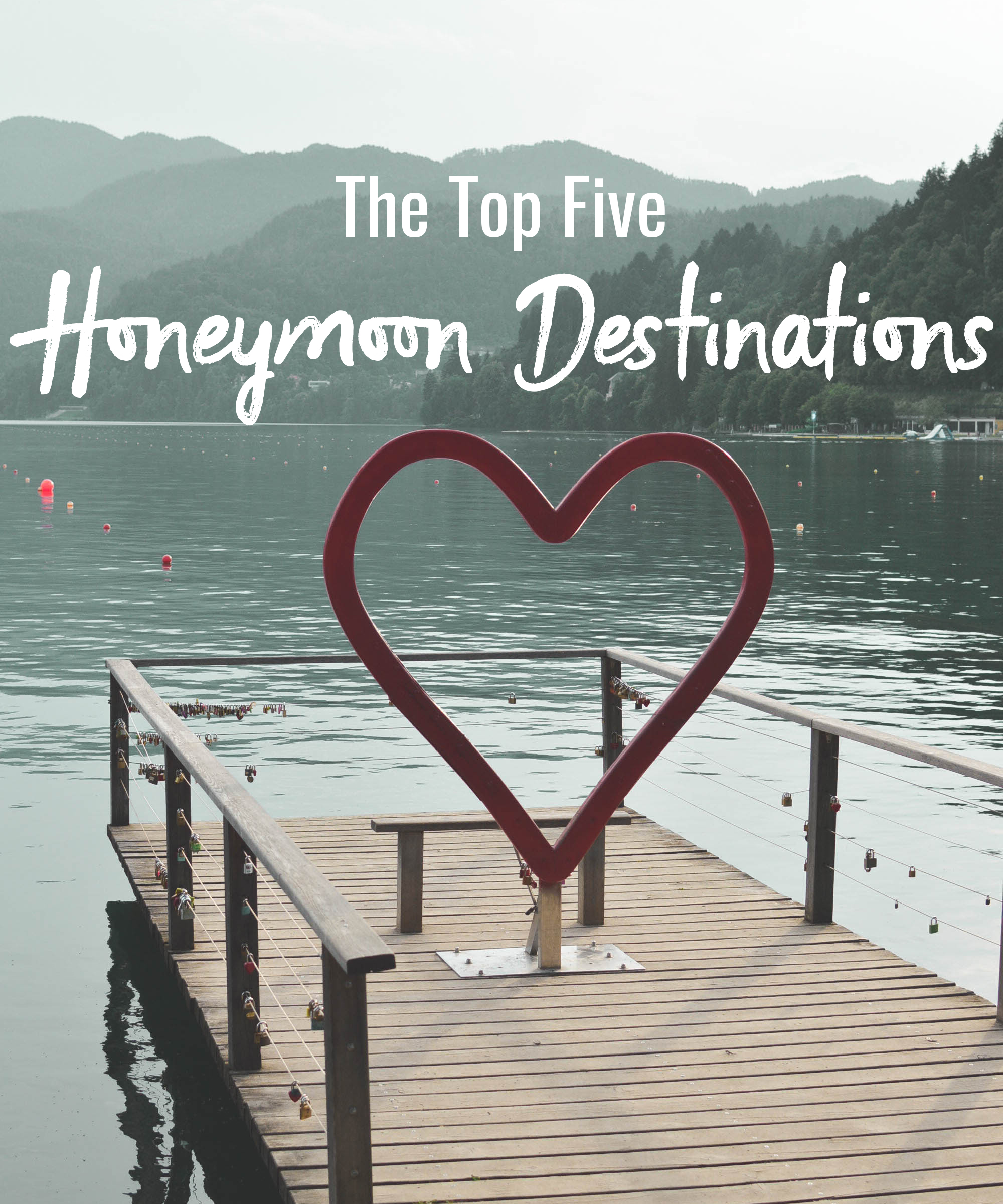 Top five honeymoon destinations