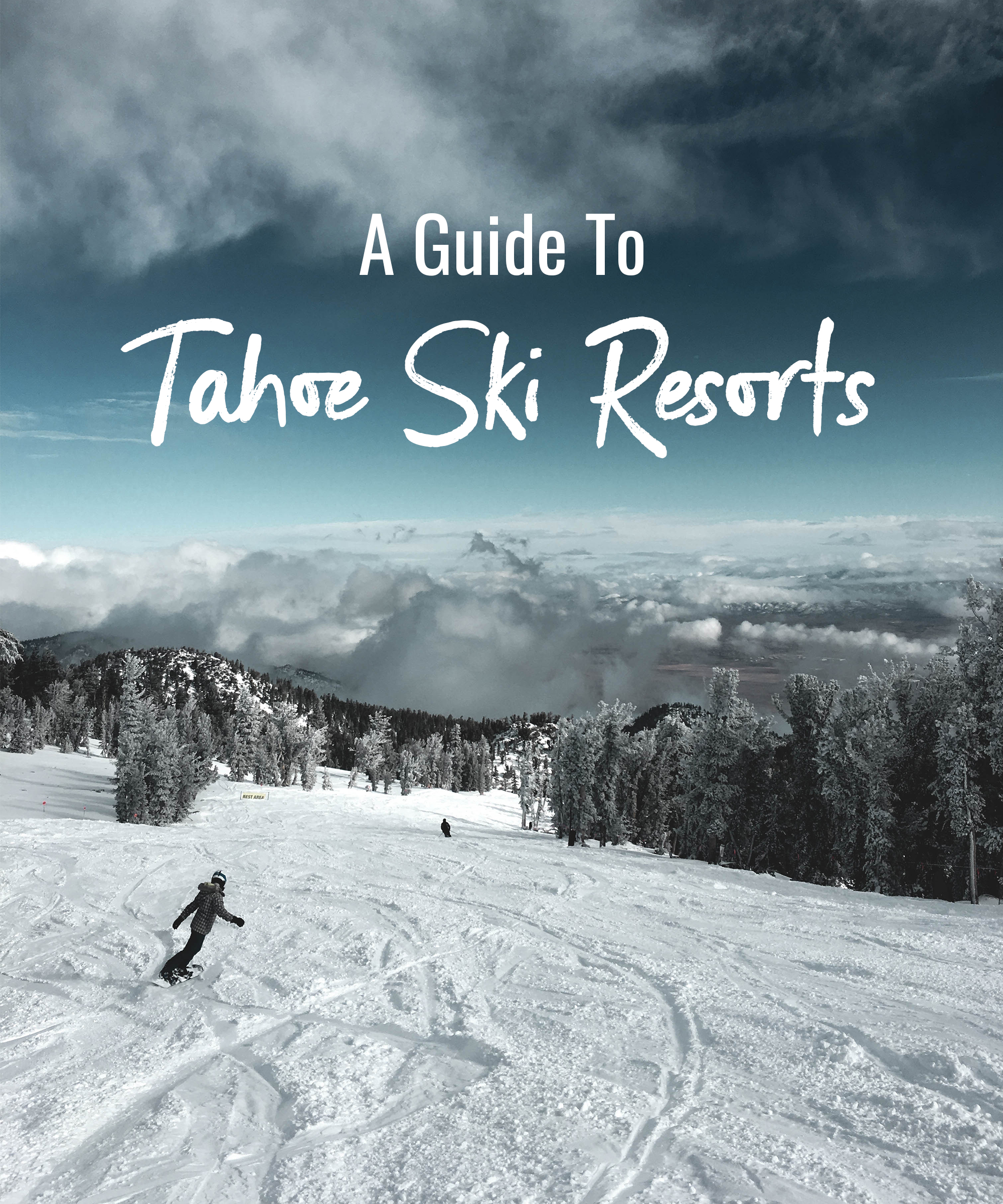 A Guide to Tahoe Ski Resorts