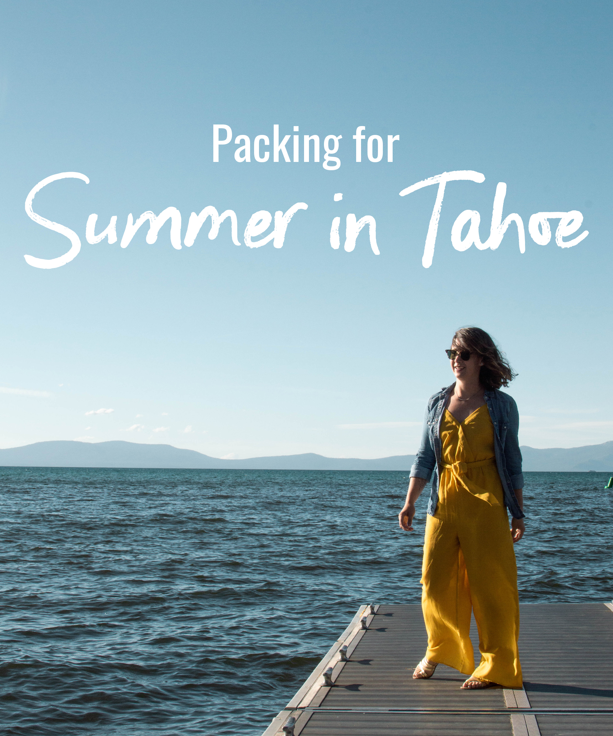 Packing for summer in Tahoe