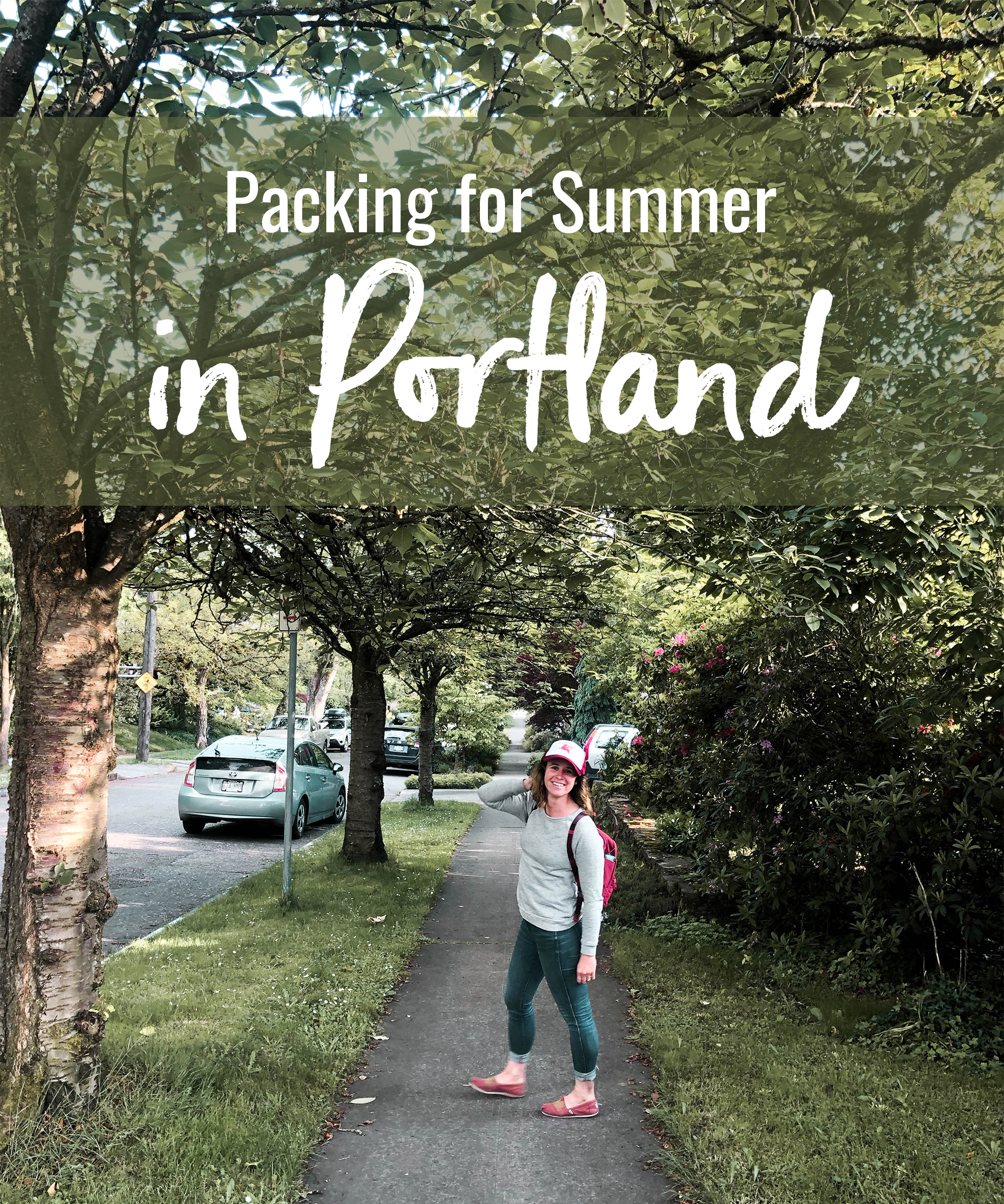 Packing for Summer in Portland