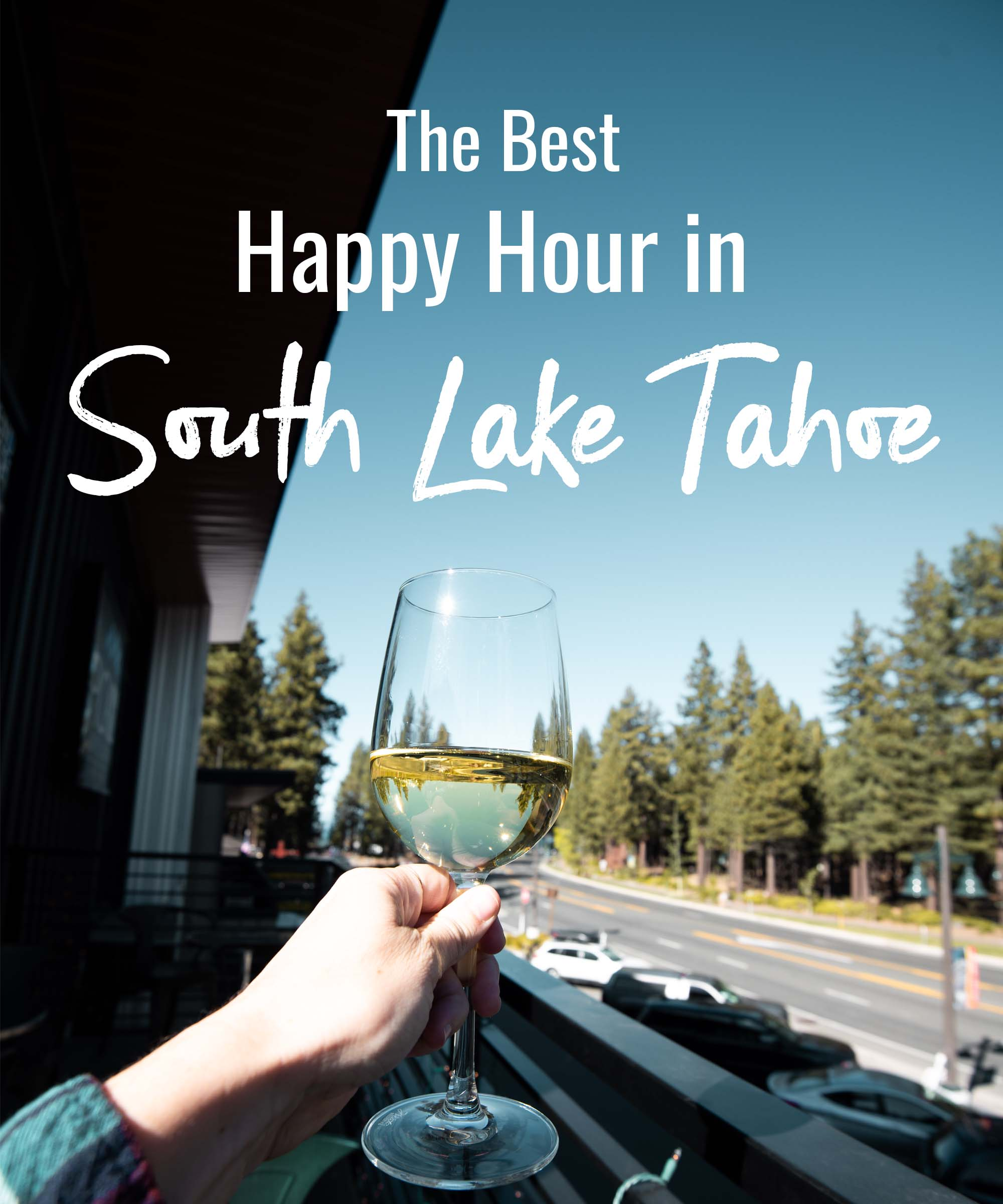 The Best Happy Hour in South Lake Tahoe