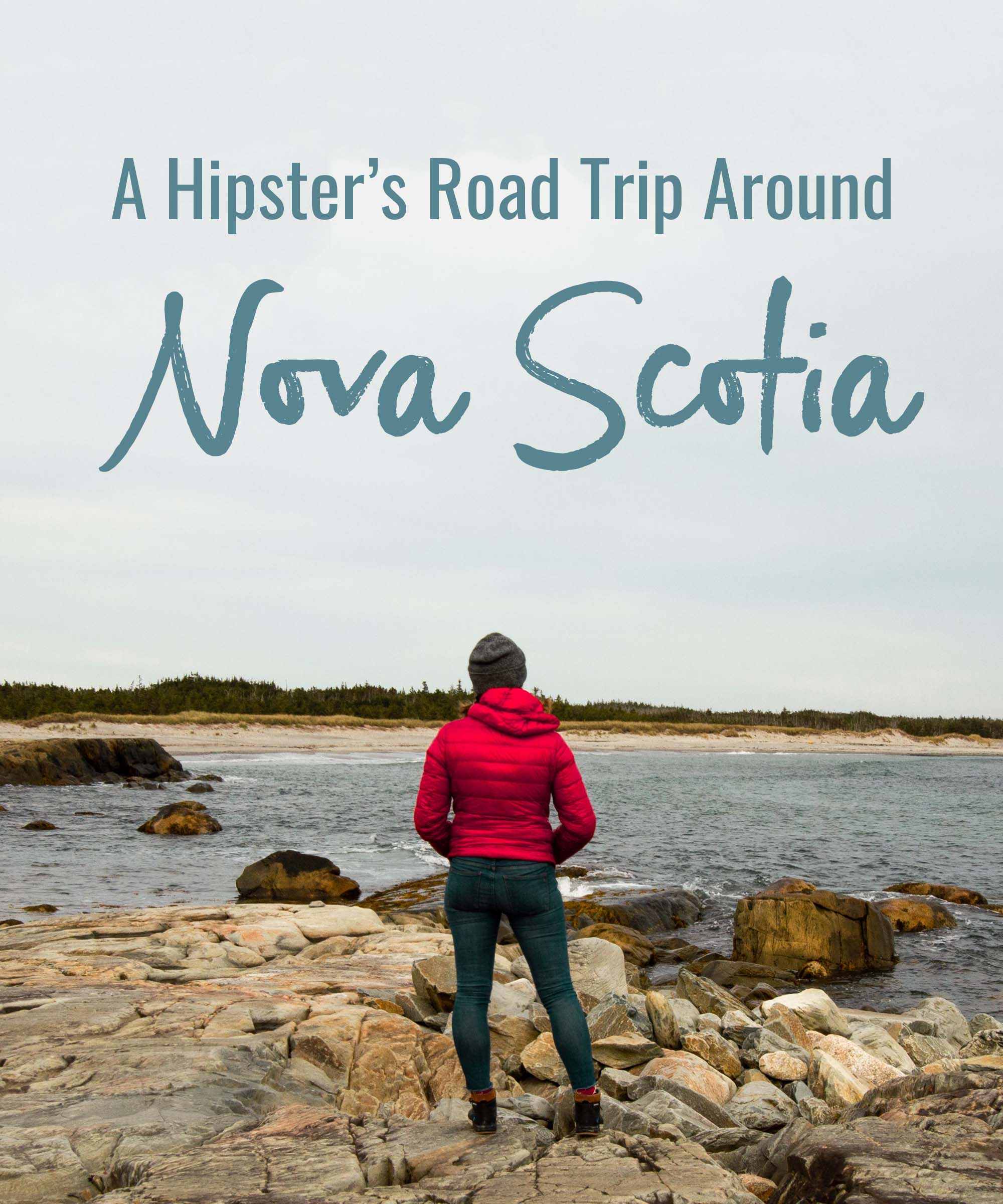 A Hipster's Road Trip Around Nova Scotia