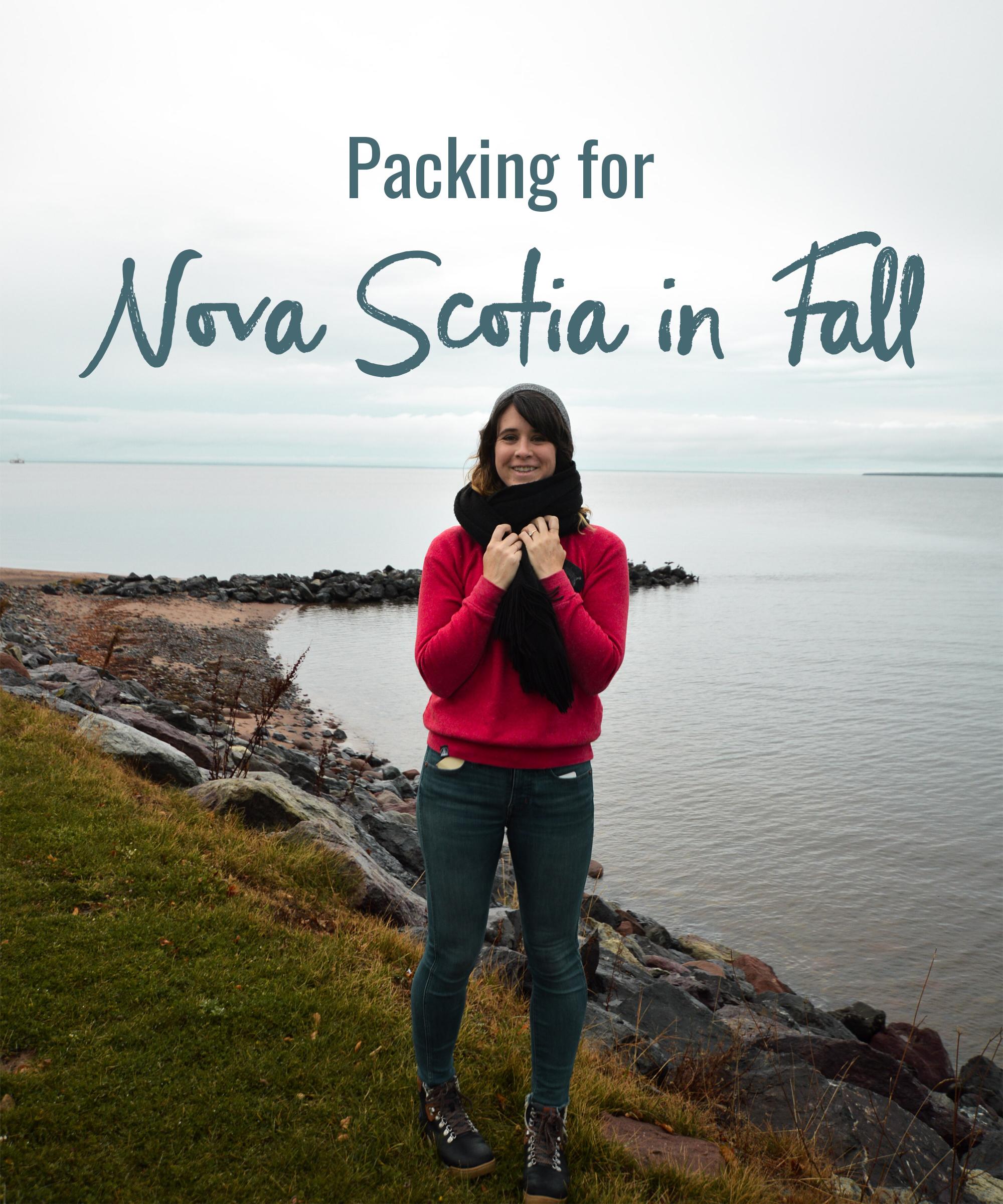 Packing for Nova Scotia in Fall